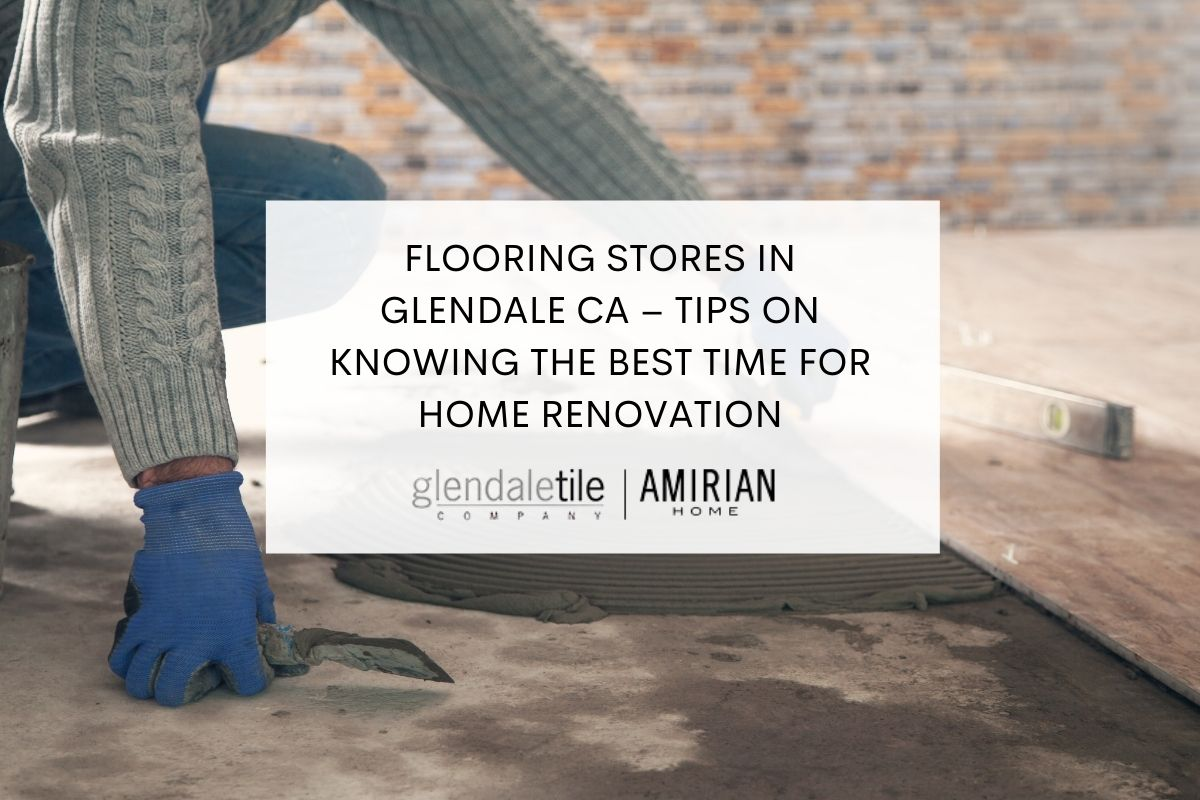 flooring stores in glendale ca
